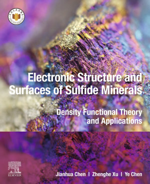 Electronic Structure and Surfaces of Sulfide Minerals