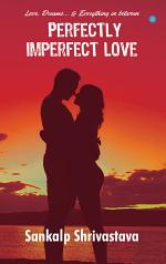 Perfectly Imperfect Love