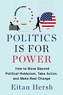 Politics Is for Power Book