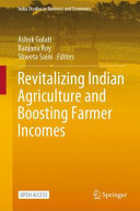 Revitalizing Indian Agriculture and Boosting Farmer Incomes
