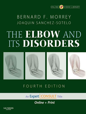 The Elbow and Its Disorders E Book PDF