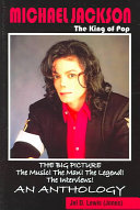 Michael Jackson, the King of Pop