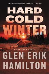 Hard Cold Winter: A Van Shaw Novel