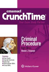 Emanuel CrunchTime for Criminal Procedure: Edition 9