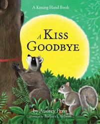 A Kiss Goodbye Book PDF