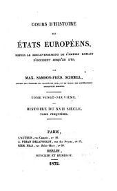 Cours d'histoire des Etats europeens, depuis le bouleversement de l'empire romain d'occident jusqu'en 1789; par Max. Samson-Fred. Schoell: Volume76
