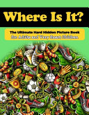 Where Is It  The Ultimate Hard Hidden Picture Book for Adults and Very Smart Children PDF