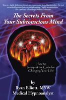 The Secrets from Your Subconscious Mind PDF