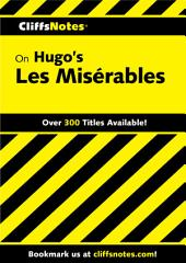 CliffsNotes on Hugo's Les Misérables