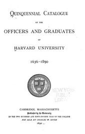 Quinquennial Catalogue of the Officers and Graduates of Harvard University