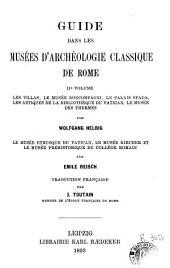 Guide dans les musées d'archéologie classique de Rome: Volume1