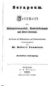 Serapeum: Zeitschrift für Bibliothekwissenschaft, Handschriftenkunde und ältere Litteratur, Band 12