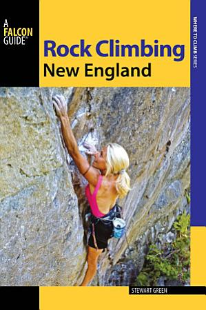Rock Climbing New England PDF