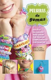 Pulseras de gomas: Diseños exclusivos para crear tus propios complementos con gomitas