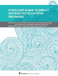 Coralline Algae  Globally Distributed Ecosystem Engineers