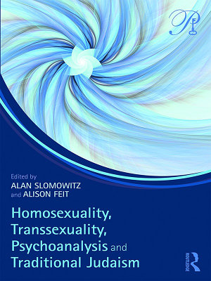 Homosexuality  Transsexuality  Psychoanalysis and Traditional Judaism PDF