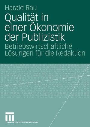 Qualit  t in einer   konomie der Publizistik PDF