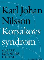 Korsakovs syndrom: Noveller