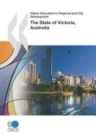 Higher Education in Regional and City Development  State of Victoria  Australia 2010 PDF