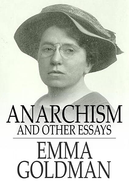 Download Anarchism and Other Essays Book