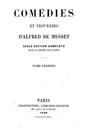 Comédies et proverbes: Volume1