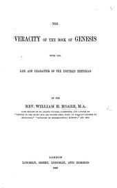 The Veracity of the Book of Genesis, with the Life and Character of the Inspired Historian. [With an Appendix by Dr. Kurtz.]