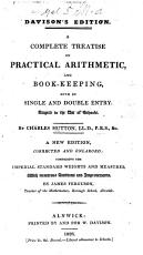 A Complete Treatise on Practical Arithmetic and Book Keeping  A Course of Book Keeping     Altered from C  Hutton PDF