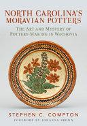 North Carolina's Moravian Potters