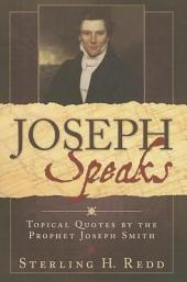 Topical Quotes of the Prophet Joseph Smith