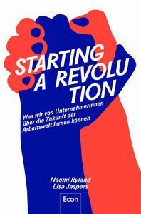 Starting a Revolution PDF