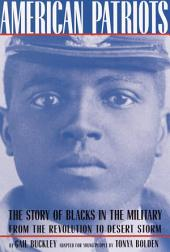 American Patriots: A Young People's Edition: The Story of Blacks in the Military from the Revolution to Desert Storm