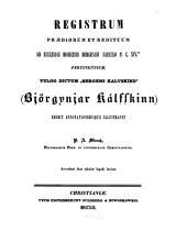 """Registrum praediorum et redituum ad ecclesias dioecesis Bergensis saeculo p.c. XIVto. pertinentium, vulgo dictum """"Bergens Kalvskind"""""""