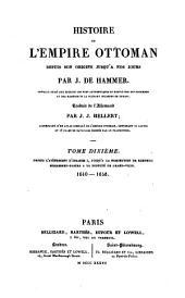 Histoire de l'Empire ottoman, depuis son origine jusqu'à nos jours: Volume10