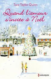 Quand l'amour s'invite à Noël: Une romance imprévue