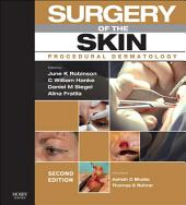 Surgery of the Skin E-Book: Edition 2