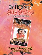 BE HOPEful~Stay strong!