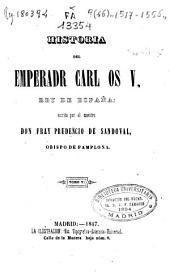 Historia del Emperador Carlos V, rey de España: Volumen 6