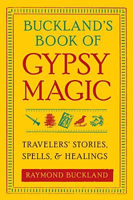 Buckland s Book of Gypsy Magic