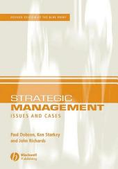 Strategic Management: Issues and Cases, Edition 2