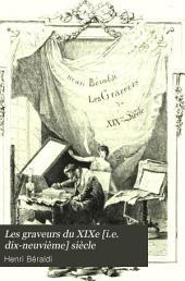 Les graveurs du XIXe [i.e. dix-neuvième] siècle: guide de l'amateur d'estampes modernes