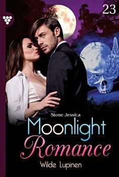 Moonlight Romance 23     Romantic Thriller PDF