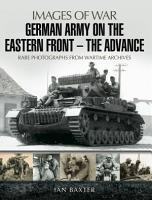 German Army on the Eastern Front  The Advance PDF