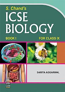 ICSE Biology Book I For Class IX Book
