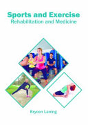 Sports and Exercise: Rehabilitation and Medicine