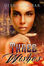 Three Wishes: An Imp World Novel