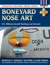 Boneyard Nose Art: U.S. Military Aircraft Markings and Artwork