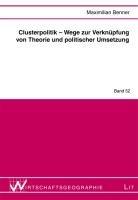Clusterpolitik - Wege zur Verknüpfung von Theorie und politischer Umsetzung
