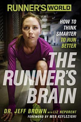 Runner s World The Runner s Brain