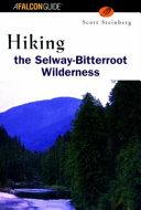 Hiking Selway Bitterroot Wilderness PDF