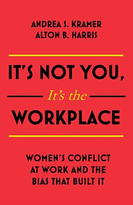 It   s Not You  It   s the Workplace PDF